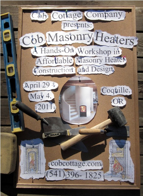 Cob Masonry Heater Flier eugene oregon adult community ... workshops at our new location near Eugene, ...